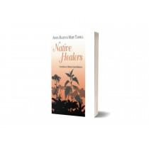 Native Healers: Foundations in Western Herbal Medicine