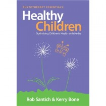Phytotherapy Essentials : Healthy Children: Optimising Children's Health with Herbs