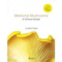 Medicinal Mushrooms: A Clinical Guide - 2nd Edition