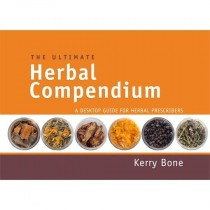 The Ultimate Herbal Compendium - A Desktop Guide for Herbal Prescribers